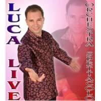 Orchestra Spettacolo Luca Live