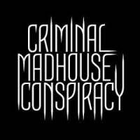 CriminalMadhouseConspiracy CriminalMadhouseConspiracy