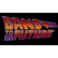 BAND TO THE FUTURE