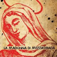 La Madonna di MezzaStrada