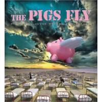 The Pigs Fly