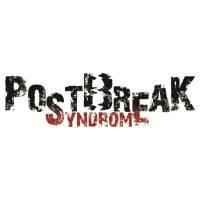 Postbreak Syndrome