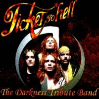Ticket To Hell - The Darkness Tribute Band