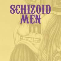 SCHIZOID MEN - 69/79 classic rock