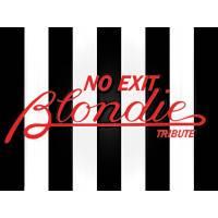 NO EXIT Blondie Tribute