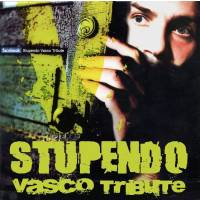 STUPENDO Vasco Tribute