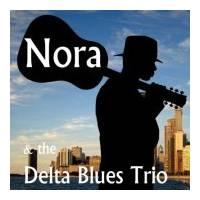 Nora and the Delta Blues Trio