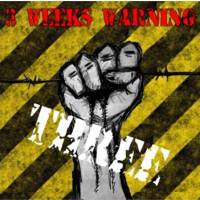 3 Weeks Warning