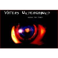 WATERS UNDERGROUND