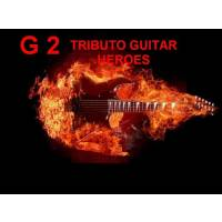 G2 TRIBUTO GUITAR HEROES