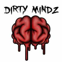 Dirty Mindz