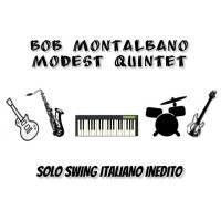 Bob Montalbano Modest Quintet