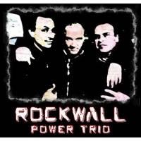 ROCKWALL - Power Trio