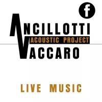 Ancillotti Vaccaro Acoustic Project