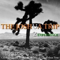 THE JOSHUA TRIP U2 Experience