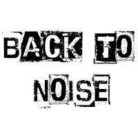 back to noise