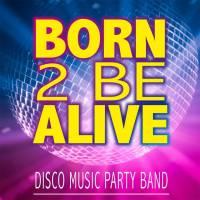 Born 2 Be Alive