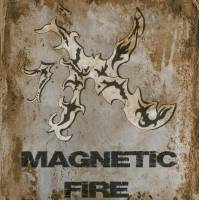 Magnetic Fire