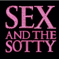 Sex and The Sotty