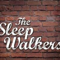The Sleep Walkers