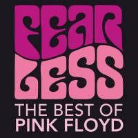 Fearless - The best of Pink Floyd