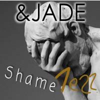 ShameLessAndJade