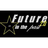 FUTURE IN THE PAST 2.0
