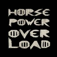 Horse Power Overload
