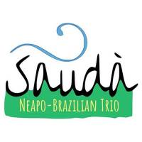 SAUDÀ - Neapo-Brazilian Trio
