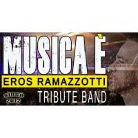 Musica E' Eros Ramazzotti Tribute Band