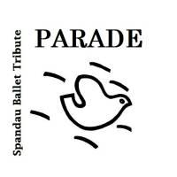 PARADE- Spandau Ballet Tribute