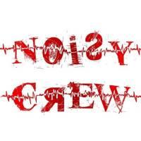Noisy Crew