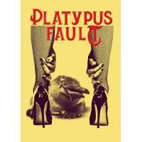 PLATYPUS' FAULT