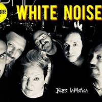 White Noise Blues in Motion