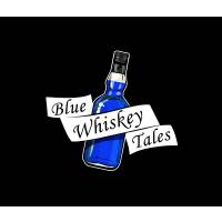 Blue Whiskey Tales