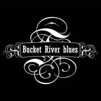 Bucket River Blues