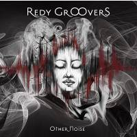Redy Groovers - Other Noise