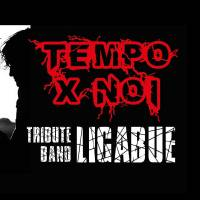 TEMPO PER NOI TRIBUTE BAND LIGABUE