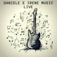 Daniele e Irene music live