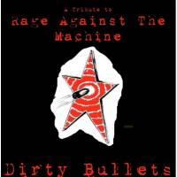 Dirty Bullets