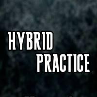 Hybrid Practice