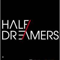 Half Dreamers