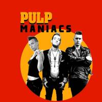 Pulp Maniacs