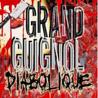 Grand Guignol Diabolique